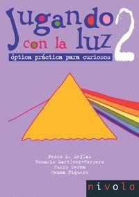 JUGANDO CON LA LUZ 2