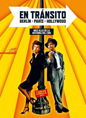 EN TRANSITO BERLIN PARIS HOLLYWOOD