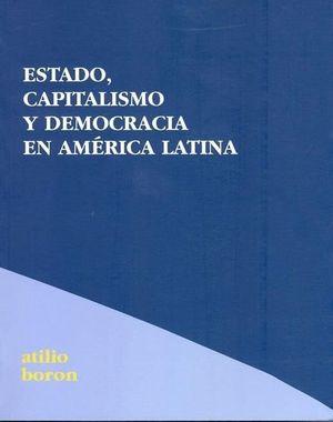 ESTADO,CAPITALISMO Y DEMOCRACÍA EN AMÉRICA LATINA