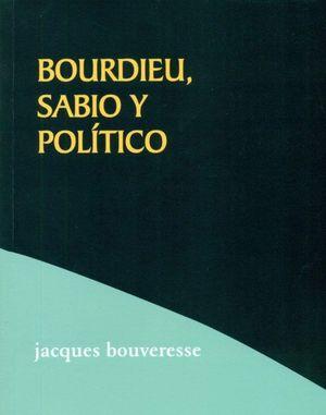 BORDIEU,SABIO Y POLÍTICO