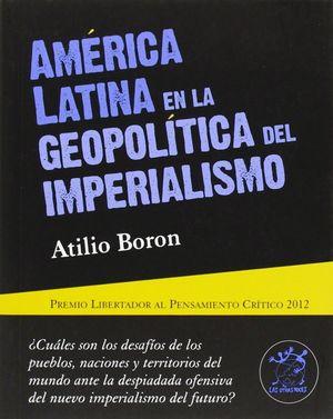 AMERICA LATINA EN LA GEOPOLITICA DEL IMPERIALISMO