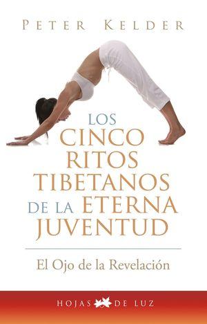 CINCO RITOS TIBETANOS DE LA ETERNA JUVENTUD