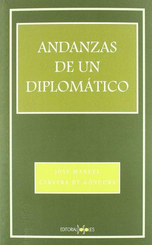 ANDANZAS DE UN DIPLOMÁTICO