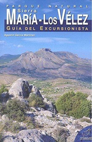 PARQUE NATURAL SIERRA MARIA LOS VELEZ GUIA EXCURSIONISTA