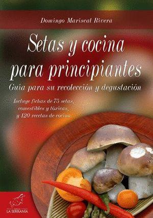 SETAS Y COCINA PARA PRINCIPIANTES