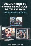 DICCIONARIO DE SERIES ESPAÑOLAS DE TELEVISION