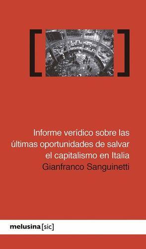 INFORME VERIDICO SOBRE LAS ULTIMAS OPORTUNIDADES DE SALVAR EL