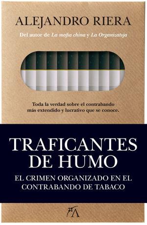 TRAFICANTES DE HUMO