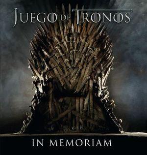 JUEGO DE TRONOS: IN MEMORIAM