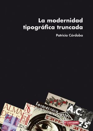LA MODERNIDAD TIPOGRÁFICA TRUNCADA