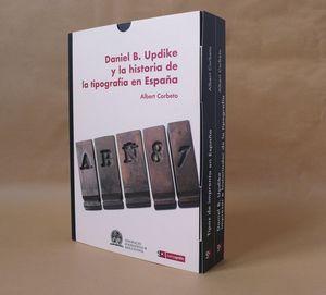 DANIEL B. UPDIKE Y LA HISTORIA DE LA TIPOGRAFÍA EN ESPAÑA