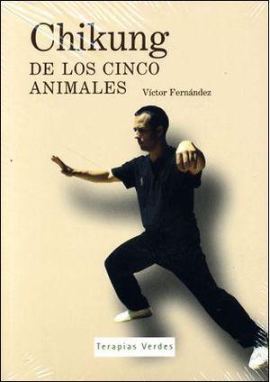 CHIKUNG DE LOS CINCO ANIMALES + DVD