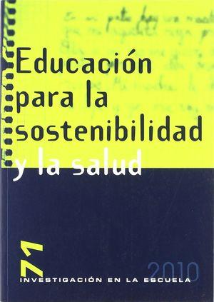 EDUCACIÓN PARA LA SOSTENIBILIDAD Y LA SALUD
