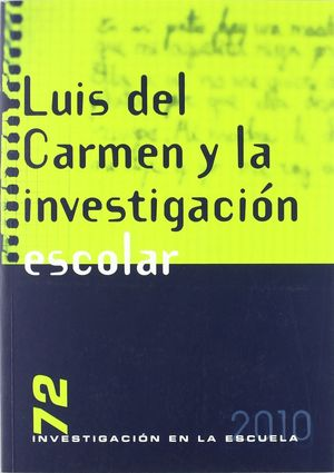LUIS DEL CARMEN Y LA INVESTIGACIÓN ESCOLAR