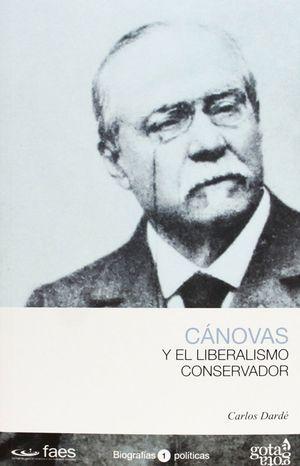 CÁNOVAS Y EL LIBERALISMO CONSERVADOR