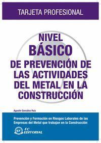 NIVEL BASICO PREVENCION ACTIVIDADES DEL METAL EN LA CONSTRUCCION