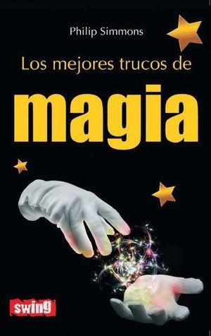 MEJORES TRUCOS DE MAGIA, LOS