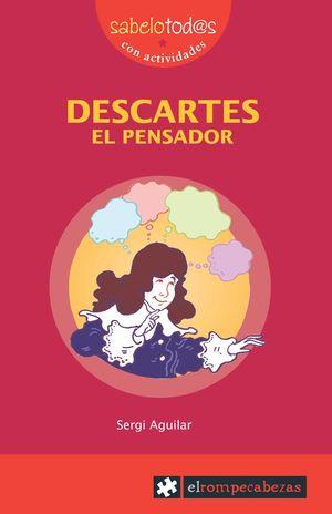DESCARTES EL PENSADOR