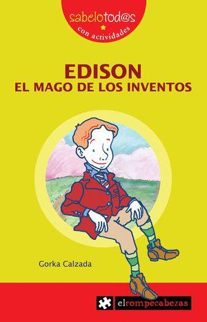 EDISON EL MAGO DE LOS INVENTOS