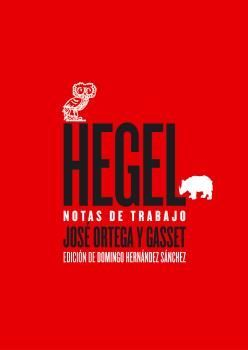 HEGEL, NOTAS DE TRABAJO
