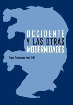 OCCIDENTE Y LAS OTRAS MODERNIDADES