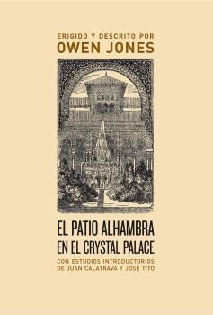 EL PATIO ALHAMBRA EN EL CRYSTAL PALACE