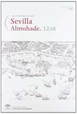 SEVILLA ALMOHADE 1248 (AGUA, TERRITORIO Y CIUDAD)