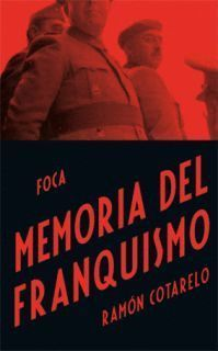 MEMORIA DEL FRANQUISMO