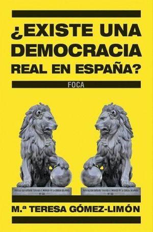 EXISTE UNA DEMOCRACIA REAL EN ESPAÑA?