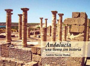 ANDALUCIA. UNA TIERRA CON HISTORIA