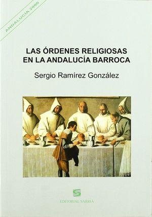 LAS ÓRDENES RELIGIOSAS EN LA ANDALUCÍA BARROCA