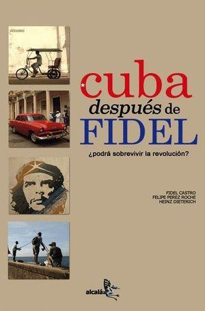 CUBA DESPUES DE FIDEL