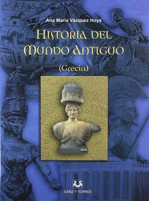 HISTORIA DEL MUNDO ANTIGUO GRECIA