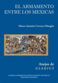 EL ARMAMENTO ENTRE LOS MEXICAS