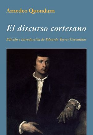 EL DISCURSO CORTESANO
