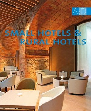 SMALL HOTELS & RURAL HOTELS