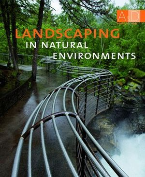 LANDSCAPING IN NATURAL ENVIRONMENTS