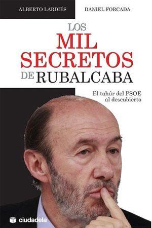 LOS MIL SECRETOS DE RUBALCABA