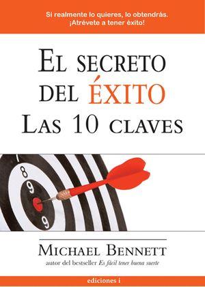 EL SECRETO DEL EXITO. LAS 10 CLAVES