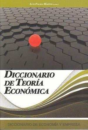 DICCIONARIO DE TEORIA ECONOMICA