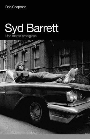 SYD BARRETT : UNA SESERA PELIGROSA