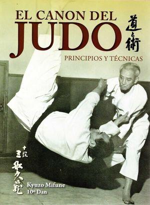 CANON DEL JUDO, EL. PRINCIPIOS Y TECNICAS