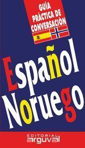 GUIA DE CONVERSACION ESPAÑOL / NORUEGO