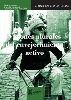 VISIONES PLURALES DEL ENVEJECIMIENTO ACTIVO