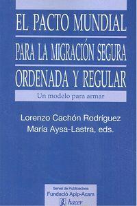 EL PACTO MUNDIAL PARA LA MIGRACION SECURA ORDENADA Y REGULAR