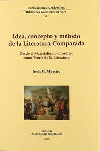 IDEA CONCEPTO Y METODO DE LA LITERATURA COMPARADA