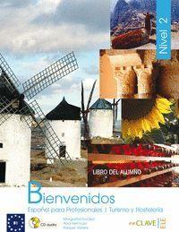 BIENVENIDOS 2 - LIBRO DEL ALUMNO + CD AUDIO
