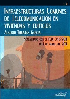 INFRAESTRUCTURAS COMUNES DE TELECOMUNICACION EN VIVIENDAS Y
