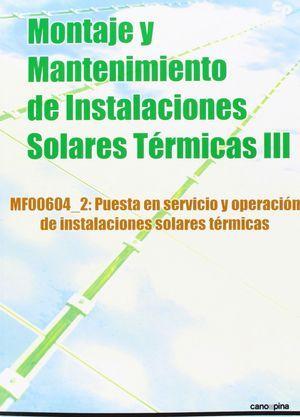 MONTAJE Y MANTENIMIENTO DE INSTALACIONES SOLARES TERMICAS III