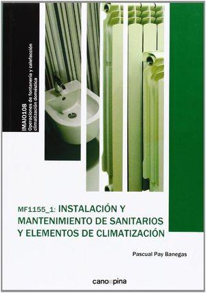 INSTALACION Y MANTENIMIENTO DE SANITARIOS Y ELEMENTOS DE CLIMATIZ